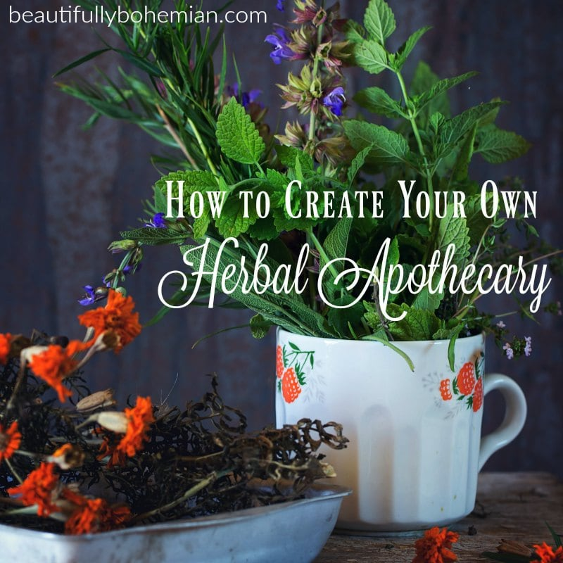 How To Create Your Own Herbal Apothecary Bohemian Vegan Kitchen